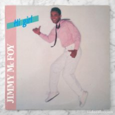 Discos de vinilo: MAXI-SINGLE - JIMMY MCFOY - HI GIRL - KEEPON MUSIC - 1985 (ITALO-DISCO). Lote 119434927