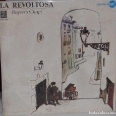Discos de vinilo: VINILO DE LA REVOLTOSA DEL MAESTRO CHAPI. ORQUESTA SINFONICA ESPAÑOLA. 1968. Lote 119466815