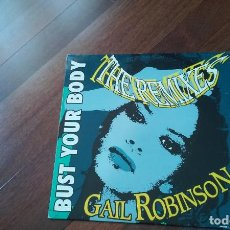 Discos de vinilo - Gail robinson-bust your body (the remixes).maxi españa - 119472151