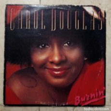 Discos de vinilo: LP CAROL DOUGLAS - BURNIN' - MCA RECORDS 1978. Lote 119479679