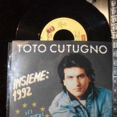 Discos de vinilo: TOTO CUTUGNO INSIEME : 1992 -EUROVISION 90 SINGLE ITALIA 1990 PDELUXE. Lote 119480219