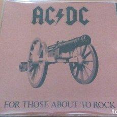 Discos de vinilo: AC/DC FOR THOSE ABOUT TO ROCK LP SPAIN GATEFOLD 1982. Lote 119482571