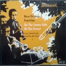 Discos de vinilo: LOUIS ARMSTRONG ALL STARS. NEW ORLEANS FUCTION/ ON THE SUNNY OF THE STREET. BRUNSWICK, GERMANY 1959. Lote 119508567