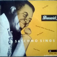 Discos de vinilo: LOUIS ARMSTRONG. SATCHMO SINGS. KO KO MO/ STRUTTIN' WITH SOME BARBECUE/ THE GYPSY/ COOL YULE. 1955. Lote 119510955