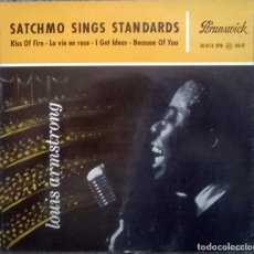 Discos de vinilo: LOUIS ARMSTRONG. SATCHMO SINGS STANDARDS. KISS OF FIRE/ LA VIE EN ROSE/ I GET IDEAS/ BECAUSE... 1955. Lote 119511567