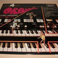 Discos de vinilo: CHRIS WAXMAN - ORGANIZED (1968) - LP DECCA 1970. Lote 119566267