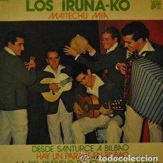 Discos de vinilo: LOS IRUÑA - KO ( IRUÑAKO ) - MAITECHU MIA - LP RARO DE VINILO. Lote 119567411