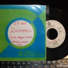 Discos de vinilo: RAPHAEL A VECES LLEGAN CARTAS SINGLE SPAIN 1972 PDELUXE. Lote 119568547