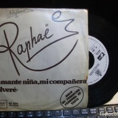 Discos de vinilo: RAPHAEL MI AMANTE NIÑA,MI COMPAÑERA SINGLE SPAIN 1973 PDELUXE. Lote 119569023