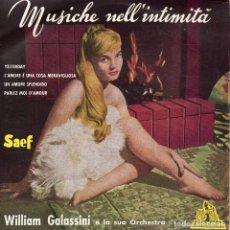 Discos de vinilo: WILLIAM GALASSINI E LA SUA ORCHESTRA, EP, UN AMORE SPLENDIDO + 3, AÑO 1969. Lote 119569827