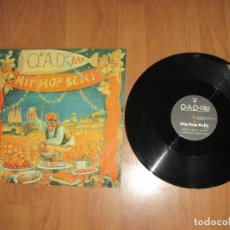 Discos de vinilo: Q.A.D. RAP - HIP HOP BELLS - MAXI - SPAIN - ON THE ROCKS - IBL - . Lote 119571299