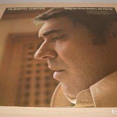 Discos de vinilo: ALBERTO CORTEZ SOY UN CHARLATÁN DE FERIA LP 1976 HISPAVOX EDICION ESPAÑOLA. Lote 119587039