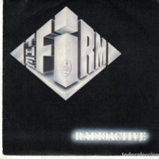 Discos de vinilo: THE FIRM - RADIOACTIVE / TOGETHER (SINGLE ESPAÑOL, ARIOLA 1985). Lote 119598715