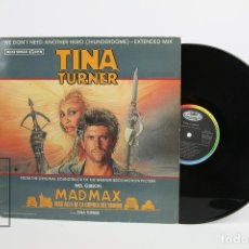 Discos de vinilo: MAXI SINGLE DE VINILO - TINA TURNER / MADMAX WE DON'T NEED ANOTHER HERO - CAPITOL, 1985. Lote 119601474