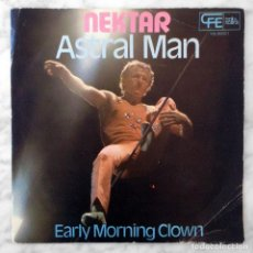Discos de vinilo - SINGLE - NEKTAR - ASTRAL MAN - BACILLUS RECORDS - CFE - 1975 - 119613803