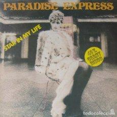 Discos de vinilo: PARADISE EXPRESS – STAR IN MY LIFE - VINYL, MAXI SINGLE 45 RPM - FRANCE. Lote 119649807