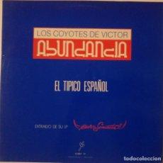 Discos de vinilo: LOS COYOTES DE VICTOR ABUNDANCIA...EL TÍPICO ESPAÑOL.(DRO 1990).SPAIN. Lote 119756879