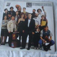 Discos de vinilo: EROS RAMAZZOTTI EN TODOS LOS SENTIDOS . Lote 119861471