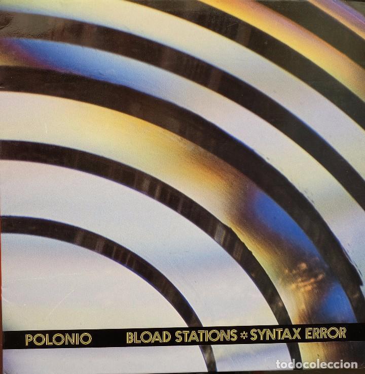 BLOAD STATIONS SYNTAX ERROR - POLONIO * (Música - Discos de Vinilo - Maxi Singles - Electrónica, Avantgarde y Experimental)