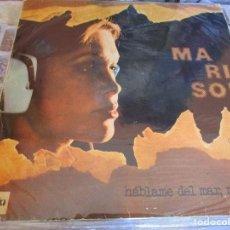 Discos de vinilo: MARISOL HABLAME DEL MAR MARINERO MADE IN TURKEY ( TURQUIA ) UNA JOYA DE COLECCION . Lote 119878143