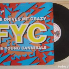 Discos de vinilo: FINE YOUNG CANNIBALS - SHE DRIVES ME CRAZY - MAXISINGLE 45 - ESPAÑOL 1988 - LONDON. Lote 119879291