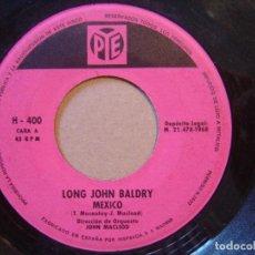 Discos de vinilo: LONG JOHN BALDRY - CUANDO BRILLA EL SOL + MEXICO - SINGLE PYE - 1968. Lote 119884479
