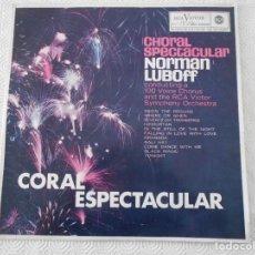 Discos de vinilo: CHORAL SPECTACULAR. NORMAN LUBOFF. RCA VICTOR, LP CON 11 TMAS DEL AÑO 1963.. Lote 119898019