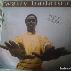Discos de vinilo: WALLY BADAROU ?– BACK TO SCALES TO-NIGHT. Lote 94345898
