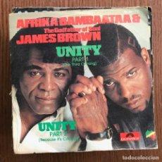 Discos de vinilo: AFRIKA BAMBAATAA & JAMES BROWN - UNITY - SINGLE POLYDOR 1984. Lote 119933059