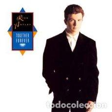 Discos de vinil: RICK ASTLEY - TOGETHER FOREVER - RCA - PT-41818 SPAIN. Lote 119989819