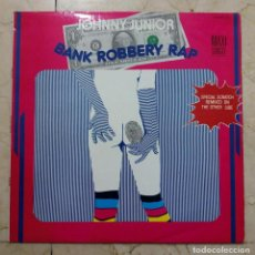 Discos de vinilo: MAXI SINGLE JOHNNY JUNIOR - BANK ROBBERY RAP - ZAFIRO 1985. Lote 119991015