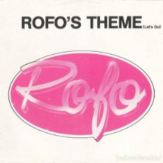 Discos de vinil: ROFO - ROFO'S THEME (LET'S GO) - ZYX RECORDS - ZYX 6057-12 GERMANY. Lote 120077263