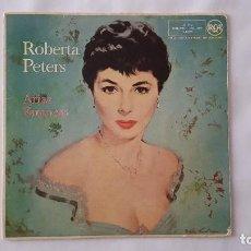 Discos de vinilo: SINGLE - ROBERTA PETERS - ARIAS FAMOSAS. Lote 120077331