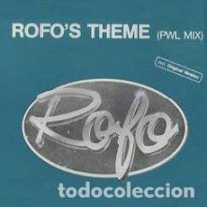 Discos de vinil: ROFO - ROFO'S THEME (PWL MIX) - ZYX MUSIC - ZYX 6826-12 GERMANY. Lote 120077551
