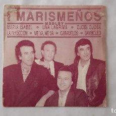 Discos de vinilo: SINGLE - LOS MARISMEÑOS - MEDLEY (MARIA ISABEL;UNA LAGRIMA;DJOBI DJOBA;LA INYECCION;ME VA,MEVA). Lote 120077635