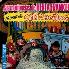 Discos de vinilo: LAS MARIONETAS DE HERTA FRANKEL / LA CUEVA DE ALI-BABA (EP 1966 CON LIBRETO). Lote 120090851