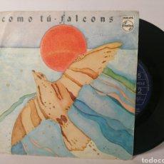 Discos de vinilo: FALCONS - COMO TÚ. Lote 120091950