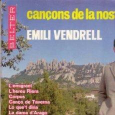 Discos de vinilo: EMILI VENDRELL - CANÇONS DE LA NOSTRA TERRA - LP BELTER 1966. Lote 120094391