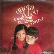 Discos de vinilo: EP QUETA & TEO : CANÇONS DE BONA VOLUNTAD . Lote 120095251