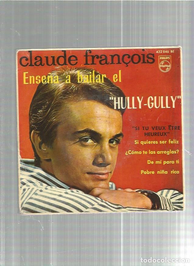 CLAUDE FRANCOIS SI QUIERES SER (Música - Discos de Vinilo - EPs - Canción Francesa e Italiana)