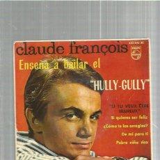 Discos de vinilo: CLAUDE FRANCOIS SI QUIERES SER. Lote 120106443
