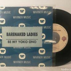 Discos de vinilo: BARENAKED LADIES - BE MY YOKO ONO.. Lote 120124643