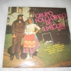 Discos de vinilo: GRUPO FOLCLORICO DE S. MIGUEL - BELA AURORA EP. Lote 120129119