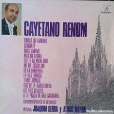 Disques de vinyle: CAYETANO RENOM. Lote 120135639