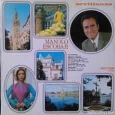 Discos de vinilo: MANOLO ESCOBAR, SEVILLANAS. Lote 120137023