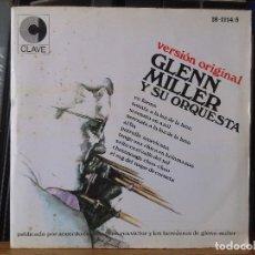 Discos de vinilo: GLEN MILLER Y SU ORQUESTA. Lote 120137511