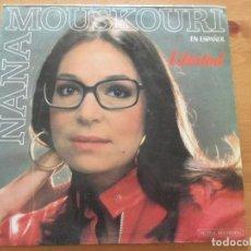 Discos de vinilo: NANA MOUSKOURI LIBERTAD EN ESPAÑOL PHILIPS 1986. Lote 120139995