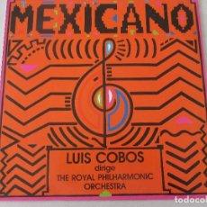 Discos de vinilo: LUIS COBOS DIRIGE THE ROYAL PHILARMONIC ORCHESTRA MEXICANO CBS 1984. Lote 120151591