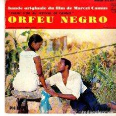 Discos de vinilo: BANDE ORIGINALE DU FILM ORFEU NEGRO (PALME D'OR AU FESTIVAL DE CANNES) EP PHILIPS FRANCE 1959. Lote 177860922