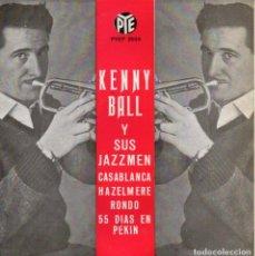Discos de vinilo: KENNY BALL Y SUS JAZZMEN, EP, CASABLANCA + 3, AÑO 1963. Lote 120167747